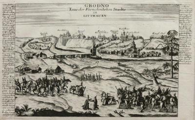 Gabriel Bodenehr (1664-1758) Grodno. Eine der Fürnehmbsten Staedte in Lithauen