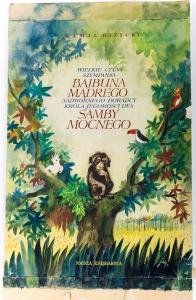 Wielkie czyny szympansa Bajbuna Mądrego..., ok. 1960