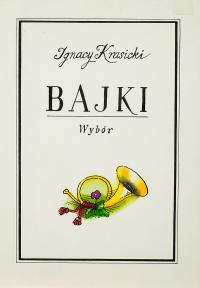 Bajki, Ignacy Krasicki, zbiór 9 ilustracji