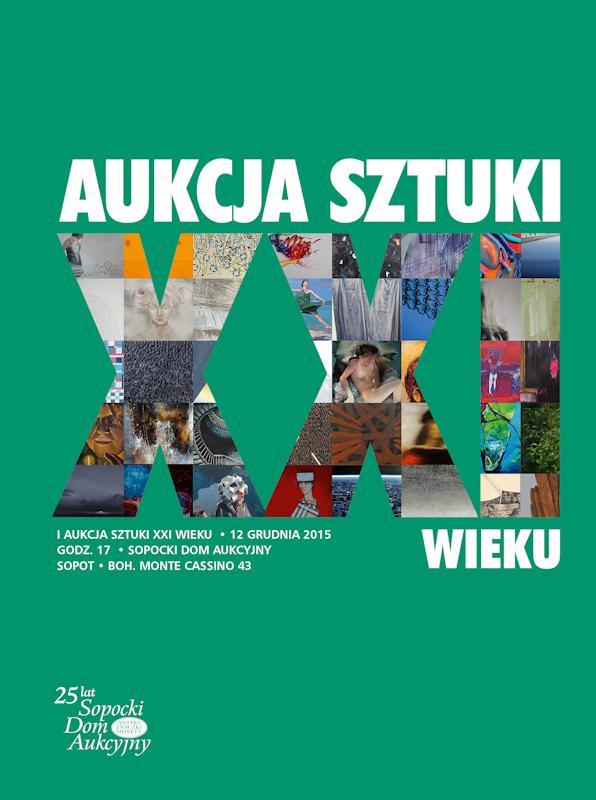 1. Aukcja Sztuki XXI wieku
