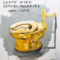 ZŁOTY WIEK SZTUKI POLSKIEJ 2000-2016, 2016